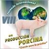 VIII Jornada Internacional en Producción Porcina 2012
